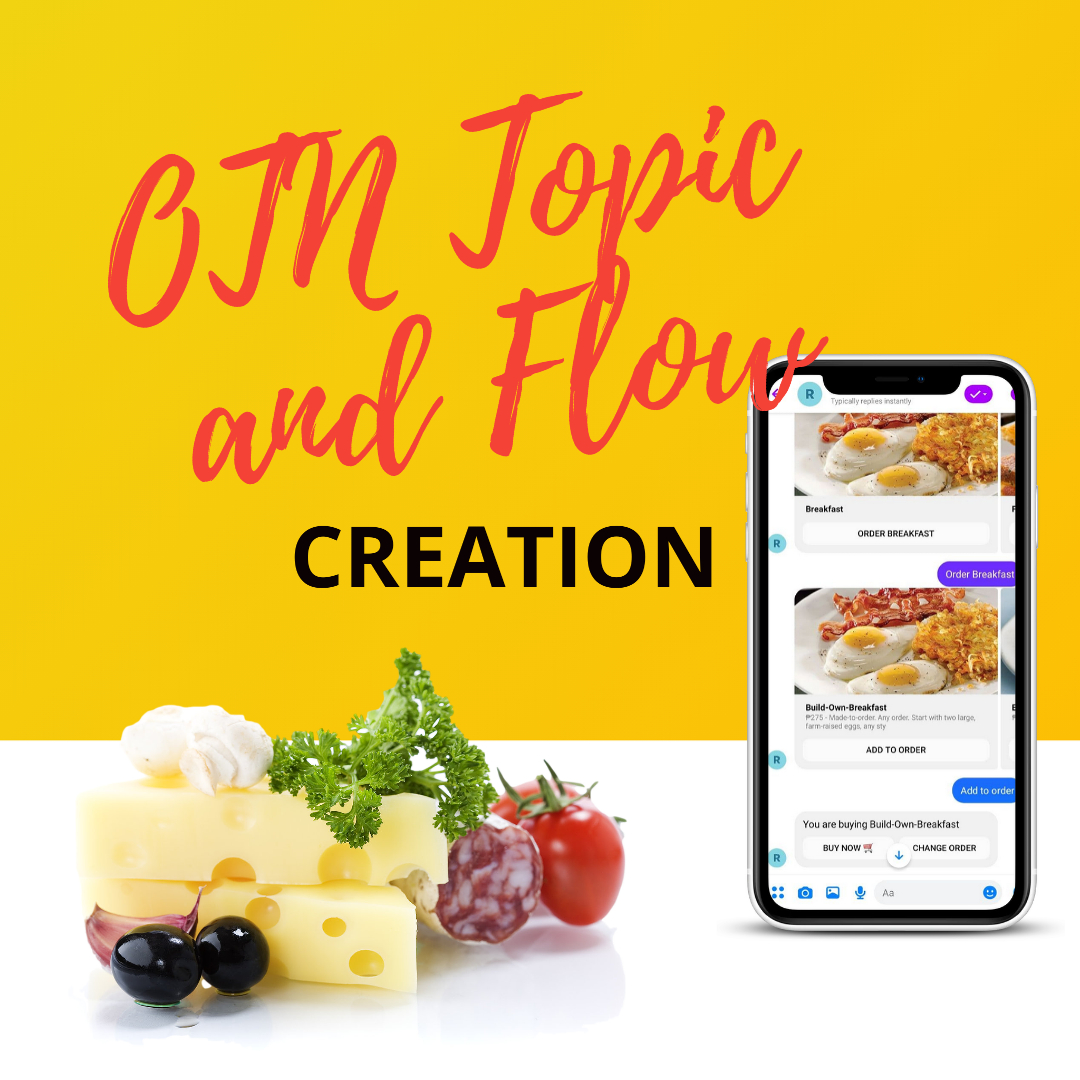 OTN topic and flow creation for restaurant chatbots